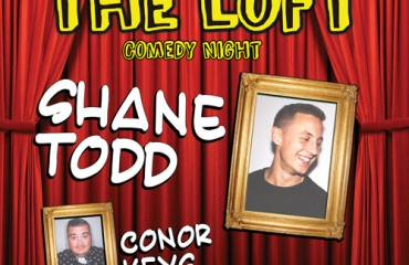 Laughs in The Loft – Shane Todd